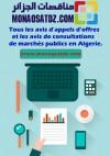Tous les avis d'appels d'offres et les avis de consultations de marchés publics en Algerie.